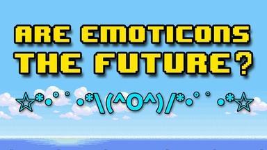 Are Emoticons the Future of Language?
