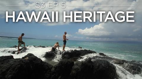 Original Fare -- S3 Ep5: Hawaii Heritage