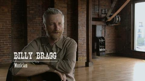 PBS Arts -- Billy Bragg: the Influence of American Roots Music