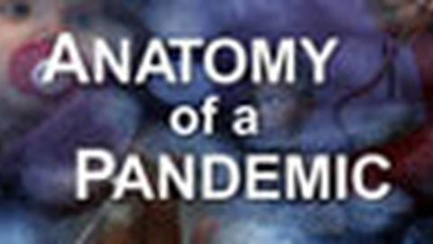 PBS NewsHour -- Anatomy of a Pandemic
