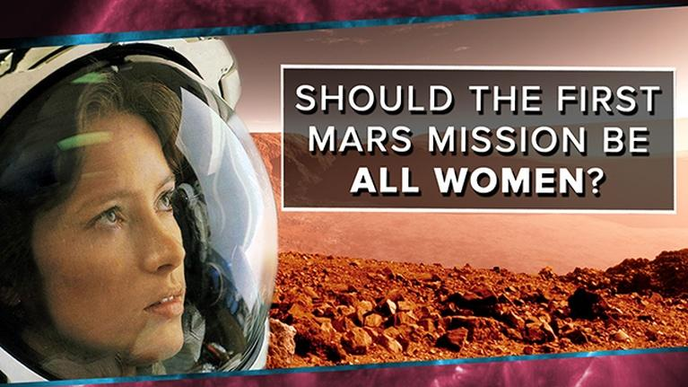 PBS Space Time: Should the First Mars Mission Be All Women?