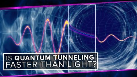 PBS Space Time -- Is Quantum Tunneling Faster than Light?