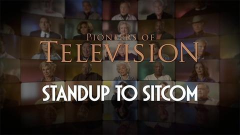 Pioneers of Television -- Standup to Sitcom