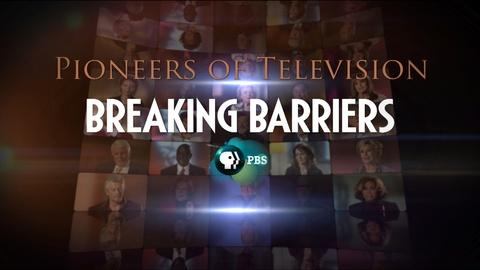 Pioneers of Television -- S4 Ep3: Breaking Barriers Preview