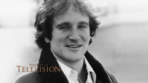 Pioneers of Television -- Robin Williams Hones his Craft