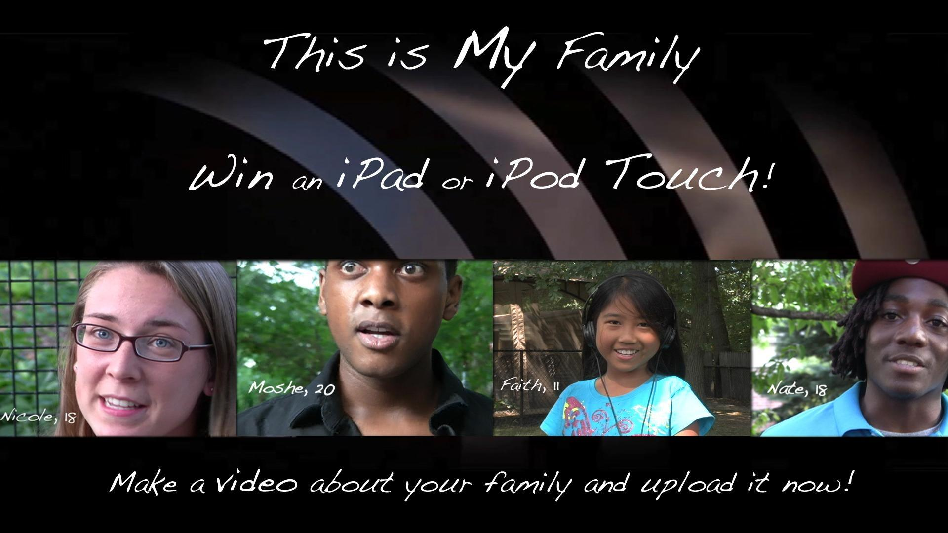 This Is My Family - Submit Your Videos