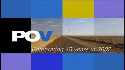 POV -- S15: Celebrating 15 Years of POV (2002)