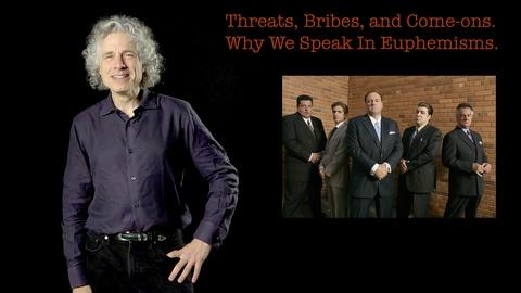 S2013 E41: Steven Pinker: Threats, Bribes, and Come-ons...