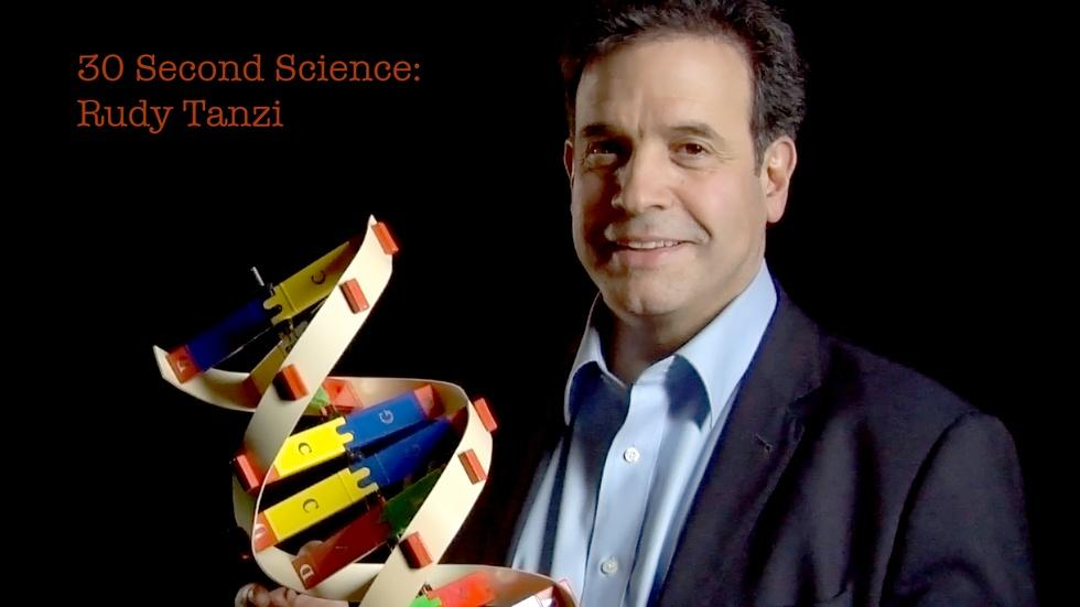 30 Second Science: Rudy Tanzi image