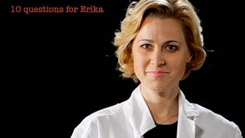 S2010 E14: Erika Ebbel: 10 Questions for Erika