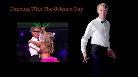 S2014 E22: Bill Nye: Dancing With The Science Guy