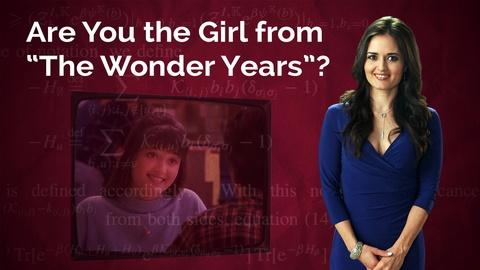 """Danica McKellar: Are You the Girl from """"The Wonder Years""""?"""
