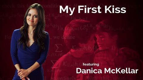 Danica McKellar: My First Kiss