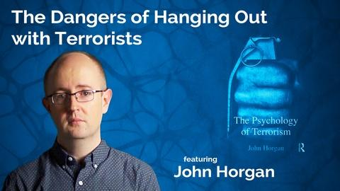 S2016 E27: John Horgan: The Dangers of Hanging Out with Terrorists
