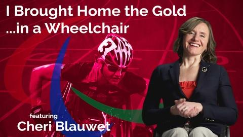 Secret Life of Scientists and Engineers -- Cheri Blauwet: I Brought Home the Gold…in a Wheelchair