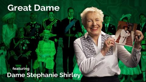 Secret Life of Scientists and Engineers -- Dame Stephanie Shirley: Great Dame