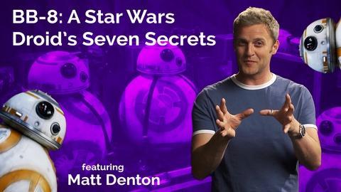 Matt Denton: BB-8: A Star Wars Droid's Seven Secrets