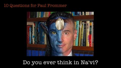 S2013 E26: 10 Questions for Paul Frommer