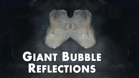 Shanks FX -- Giant Bubble Reflections in HD