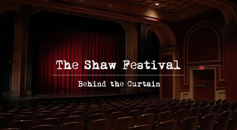 The Shaw Festival: Behind the Curtain: The Shaw Festival: Behind the Curtain Trailer