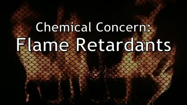 Chemical Concern: Flame Retardants