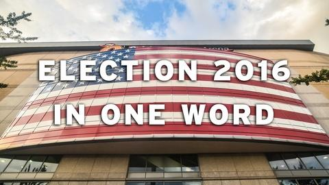 Washington Week -- Election 2016 in One Word