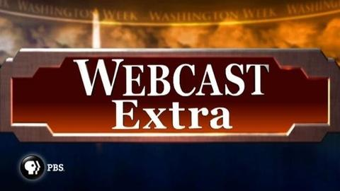 Washington Week -- Webcast Extra - November 24, 2010