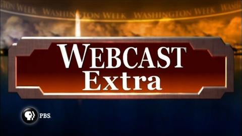 Washington Week -- Webcast Extra - June 22, 2012