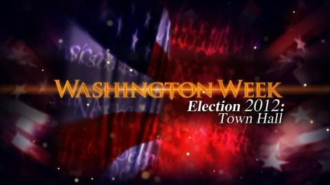 Washington Week -- Webcast Extra - July 13, 2012