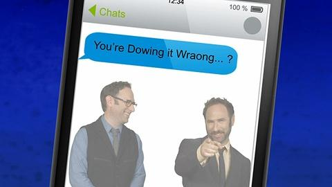 You're Doing It Wrong -- You're Texting Wrong!