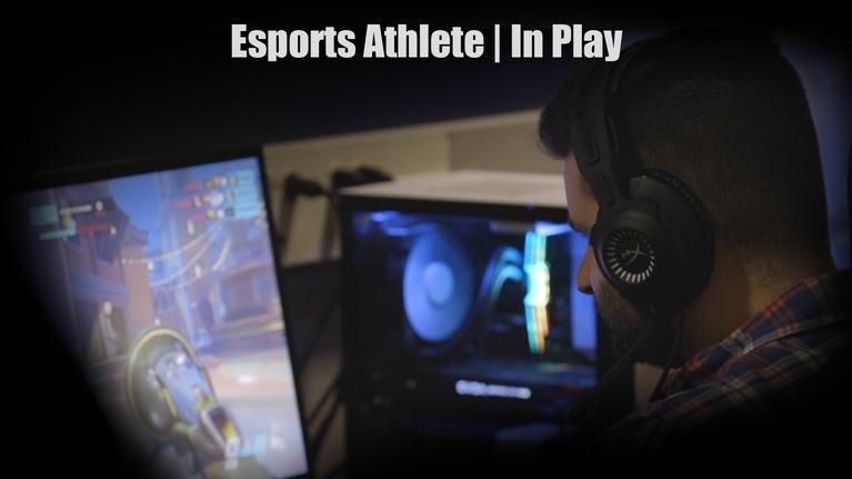 In Play: In Play | Esports Athlete