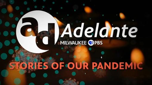 Adelante : Adelante: Stories of Our Pandemic 101