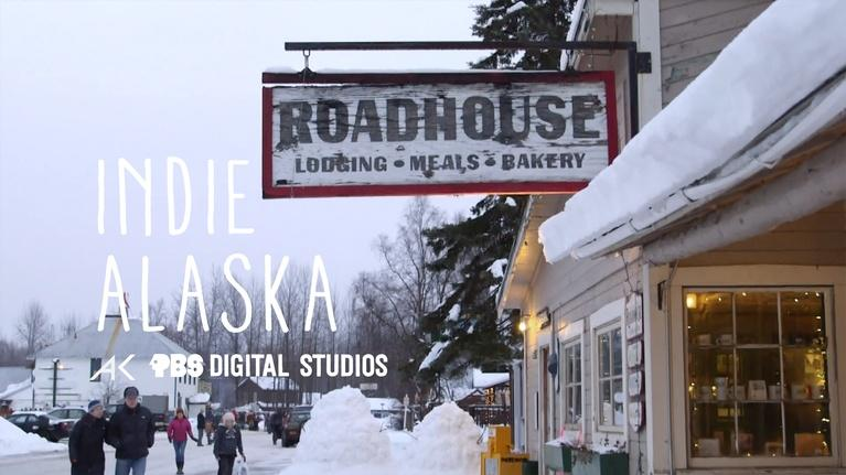 Indie Alaska: I Run The Talkeetna Roadhouse | INDIE ALASKA