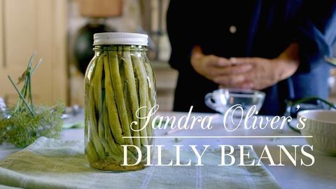 Kitchen Vignettes -- Sandy Oliver's Dilly Beans