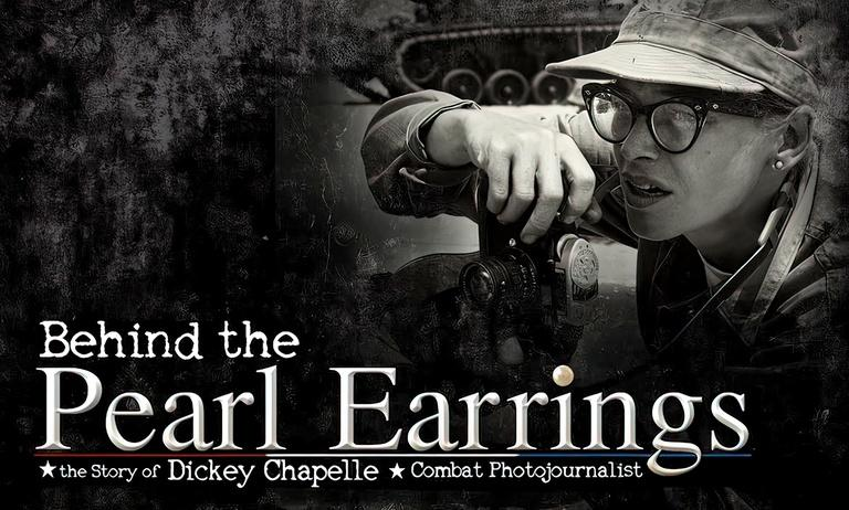 Behind The Pearl Earrings: The Story of Dickey Chapelle