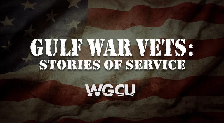 VETS: Stories of Service: Gulf War Vets