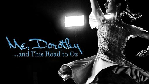 Me, Dorothy...and This Road to Oz