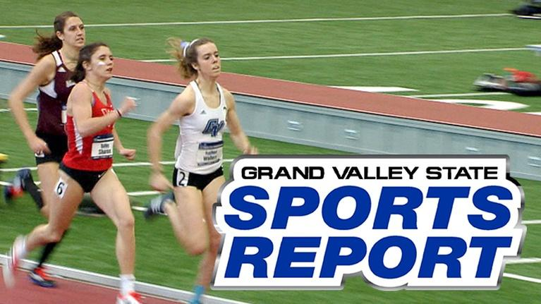 Grand Valley State Sports Report: GVSSR - 03/12/18 - Full Episode