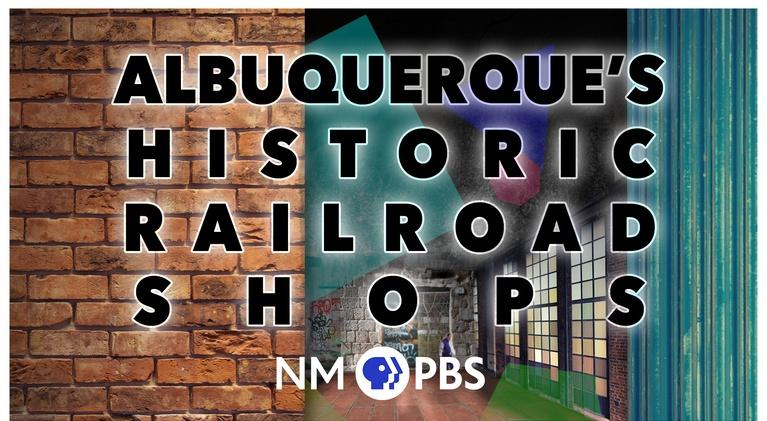 Albuquerque's Historic Railroad Shops: Albuquerque's Historic Railroad Shops