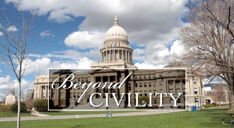 Idaho Public Television Presents: Beyond Civility
