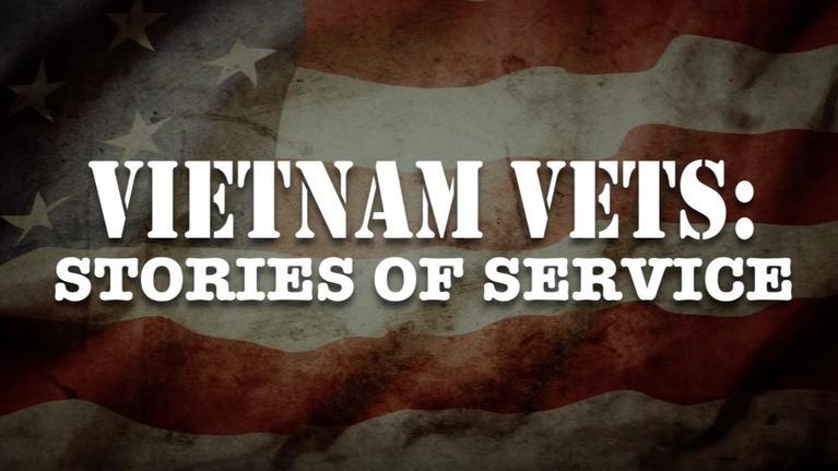 VETS: Stories of Service: Vietnam War Vets: Stories of Service