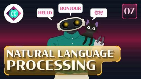 Crash Course: Artificial Intelligence -- Natural Language Processing #7