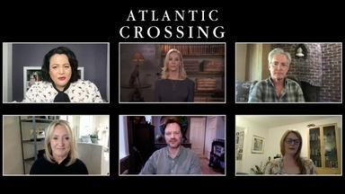 Q&A with the Cast and Crew of Atlantic Crossing