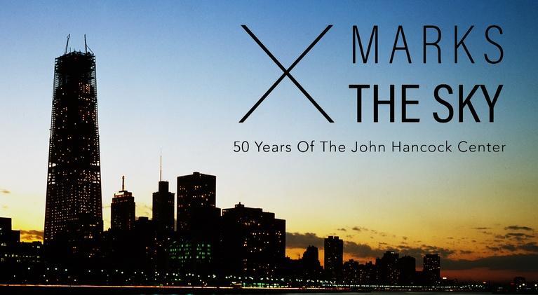 WTTW Playlist: X Marks the Sky: 50 Years of the John Hancock Center