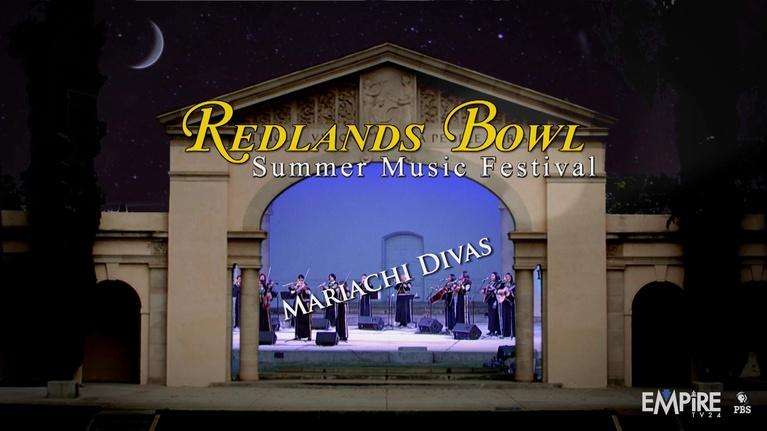 Redlands Bowl Summer Music Festival: Mariachi Divas