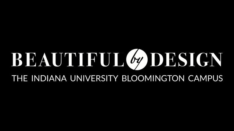 WTIU Documentaries: Beautiful By Design: The IU Bloomington Campus