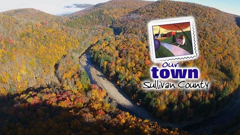 WVIA Our Town Series: Our Town Sullivan County