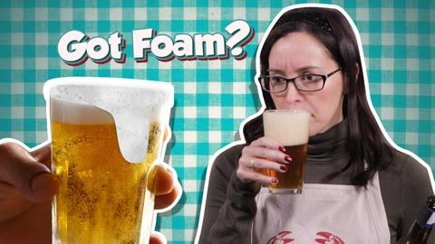 Serving Up Science -- Why Beer Foam is Amazing (and Underrated)