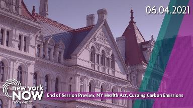End of Session Preview, New York Health Act, Carbon Emission
