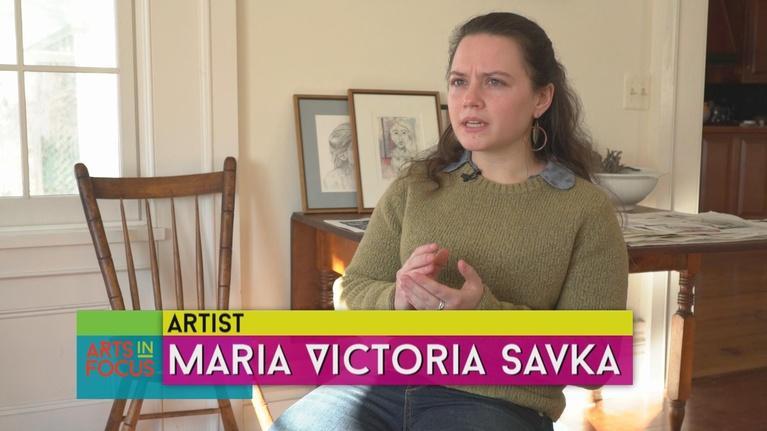 Arts InFocus: Maria Victoria Savka